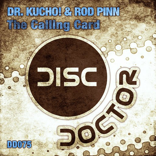 Dr. Kucho! альбом The Calling Card