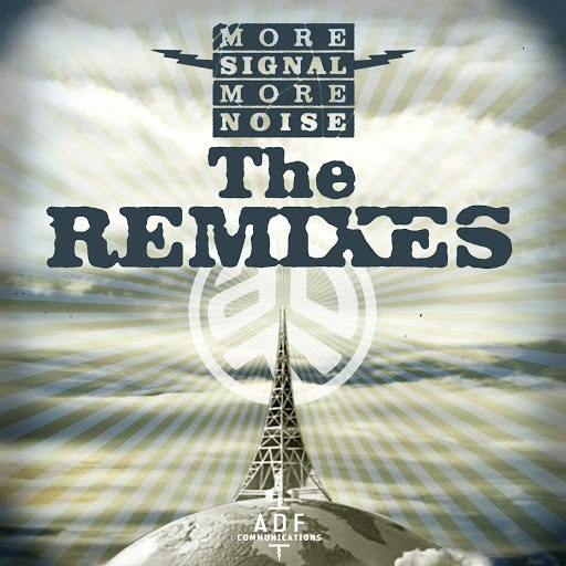 Asian Dub Foundation альбом More Signal More Noise: The Remixes