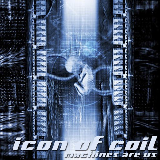 Icon of coil альбом Machines Are Us