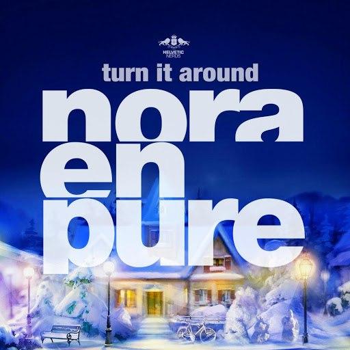Nora En Pure альбом Turn It Around