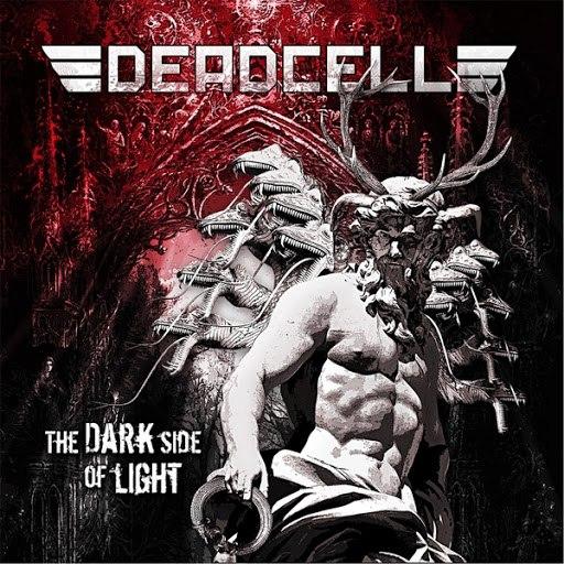 Deadcell альбом The Dark Side of Light