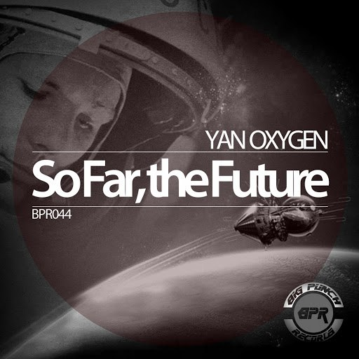 Yan Oxygen альбом So Far, the Future