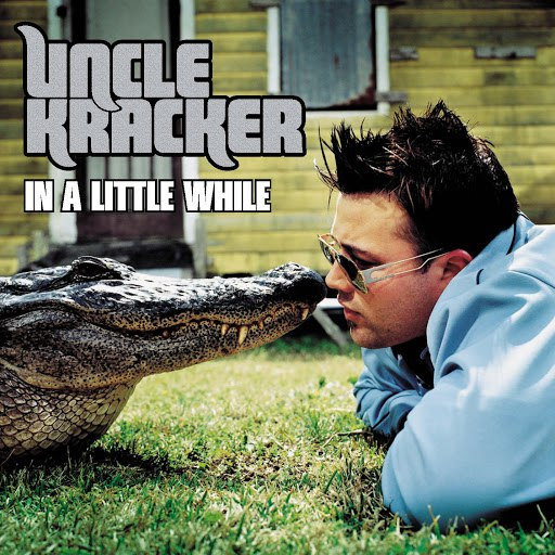 Uncle Kracker альбом In A Little While