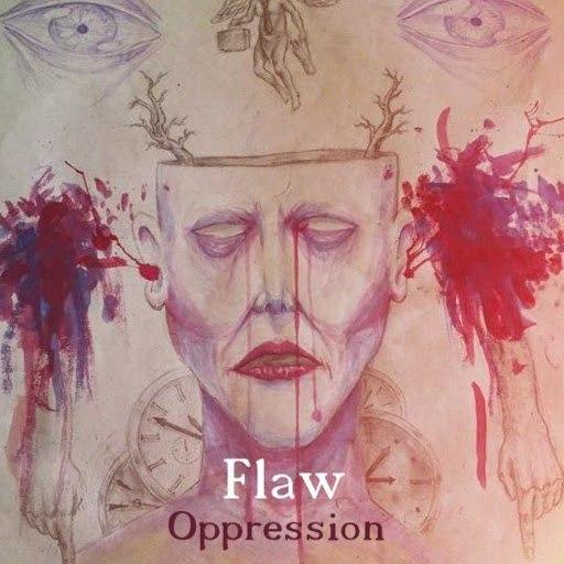 Flaw альбом Oppression