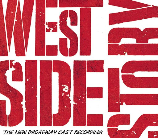 Leonard Bernstein альбом West Side Story (New Broadway Cast Recording (2009))
