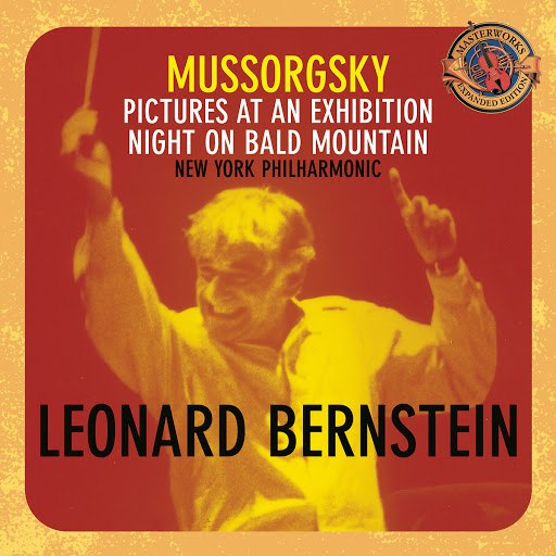 Leonard Bernstein альбом Mussorgsky: Pictures at an Exhibition; Night on Bald Mountain [Expanded Edition]