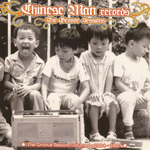 Chinese Man альбом Groove Sessions