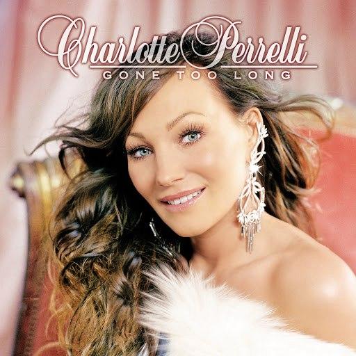 Charlotte Perrelli альбом Gone Too Long