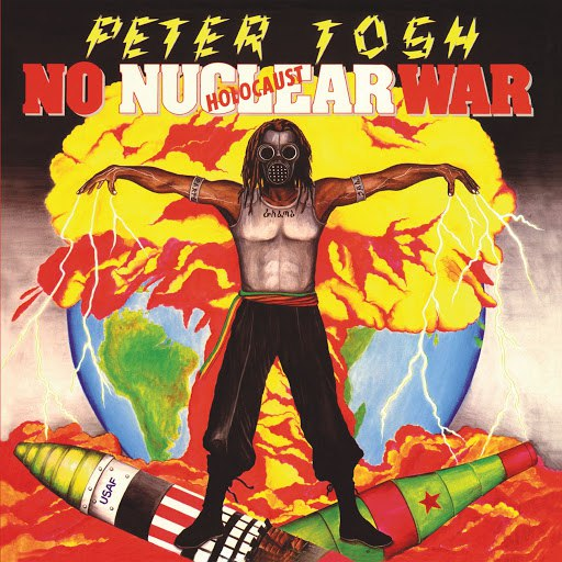 Peter Tosh альбом No Nuclear War (Remastered)