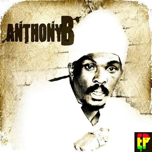 Anthony B альбом Anthony B