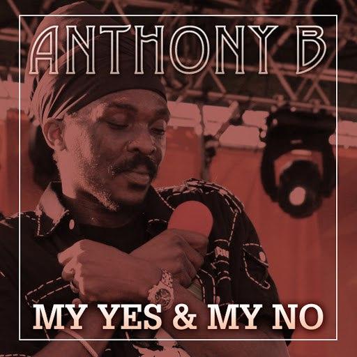 Anthony B альбом My Yes & My No - EP