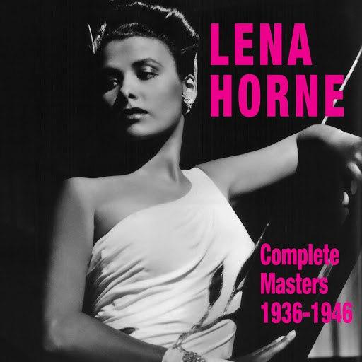 Lena Horne альбом Complete Masters 1936-1946