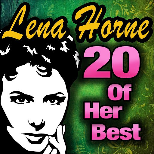 Lena Horne альбом 20 Of Her Best