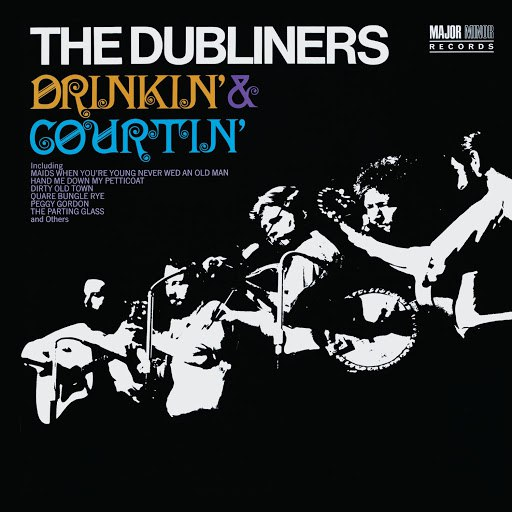The Dubliners альбом Drinkin' & Courtin' [2012 - Remaster] (2012 - Remaster)