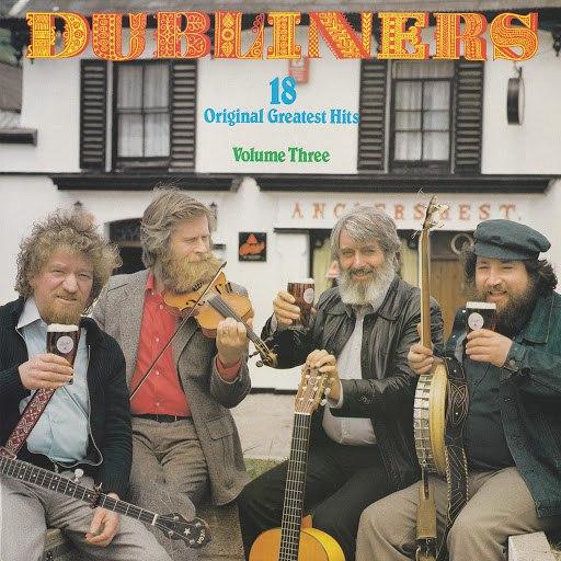 The Dubliners альбом 18 Original Greatest Hits Volume Three