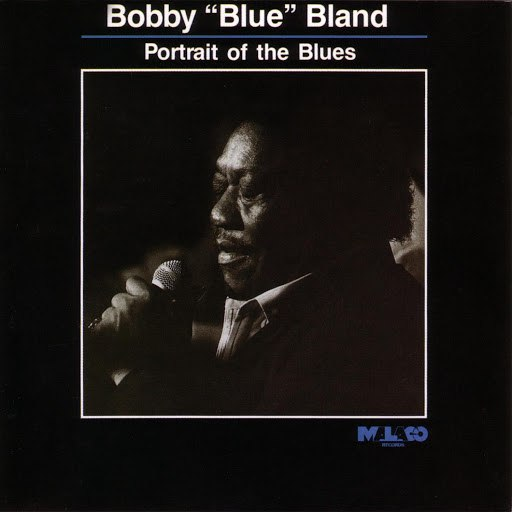 "Bobby ""Blue"" Bland альбом Portrait Of The Blues"