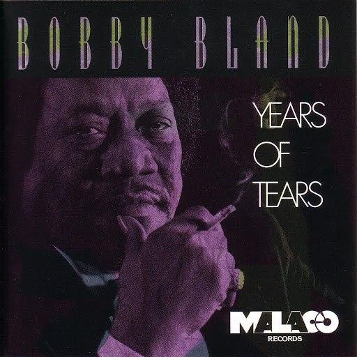 "Bobby ""Blue"" Bland альбом Years Of Tears"
