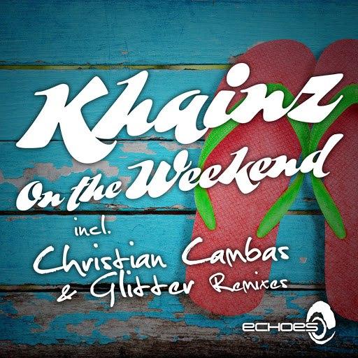 Khainz альбом On The Weekend