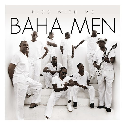 Baha men альбом Ride With Me