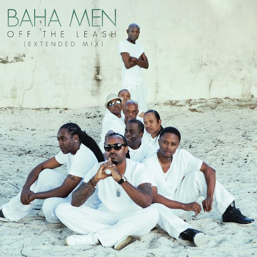 Baha men альбом Off the Leash (Extended Play Mix)