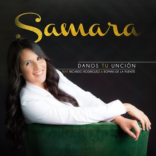 Samara альбом Danos Tu Unción