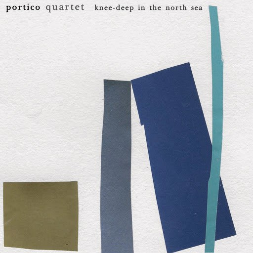 Portico Quartet альбом Knee-Deep in the North Sea