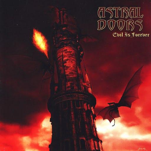 Astral Doors альбом Evil is Forever
