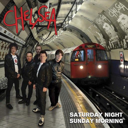 Chelsea альбом Saturday Night and Sunday Morning