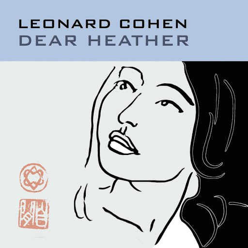 Leonard Cohen альбом Dear Heather