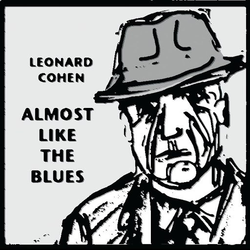 Leonard Cohen альбом Almost Like The Blues