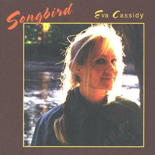 Eva Cassidy альбом Songbird