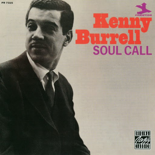 Kenny Burrell альбом Soul Call