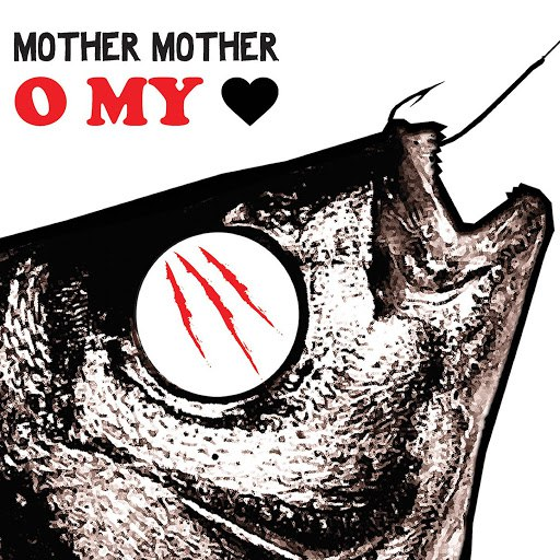 mother mother альбом O My Heart