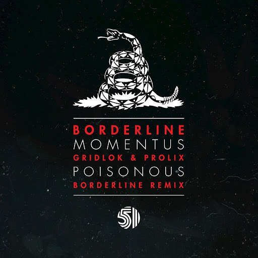 Borderline альбом Momentus / Poisonous Remix