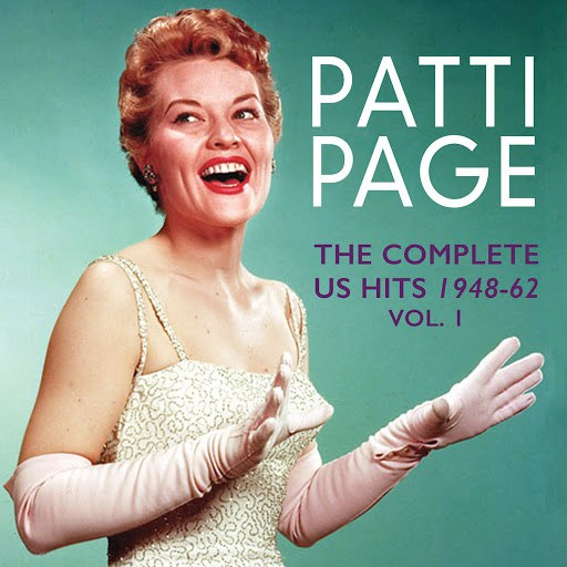 Patti Page альбом The Complete Us Hits 1948-62, Vol. 1