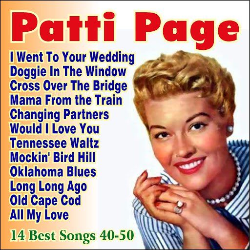 Patti Page альбом The Best Songs 1940-1950