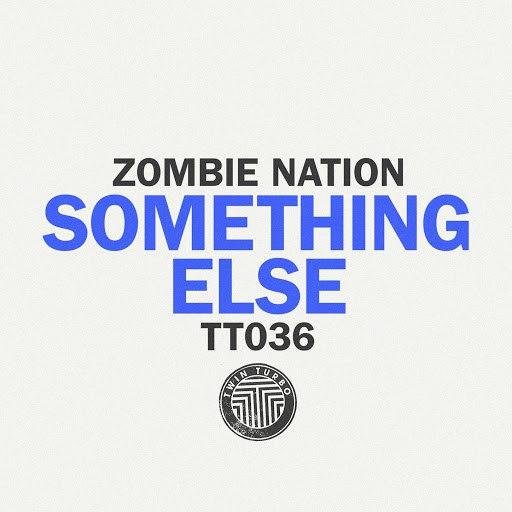 Zombie Nation альбом Something Else