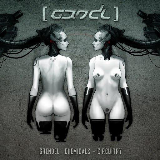 Grendel альбом Chemicals + Circuitry