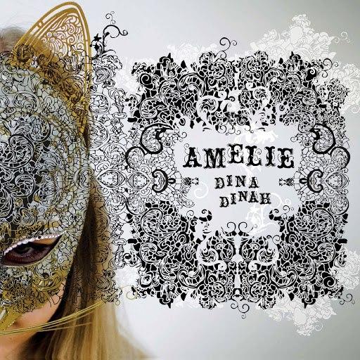 Amelie альбом Dina Dinah