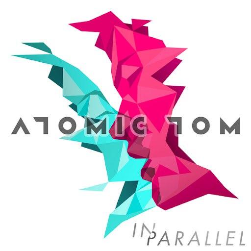 Atomic Tom альбом In Parallel