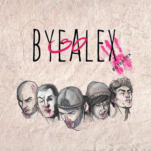 ByeAlex альбом 30