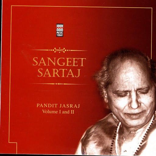 Pandit Jasraj альбом Sangeet Sartaj, Vol. 1 & 2