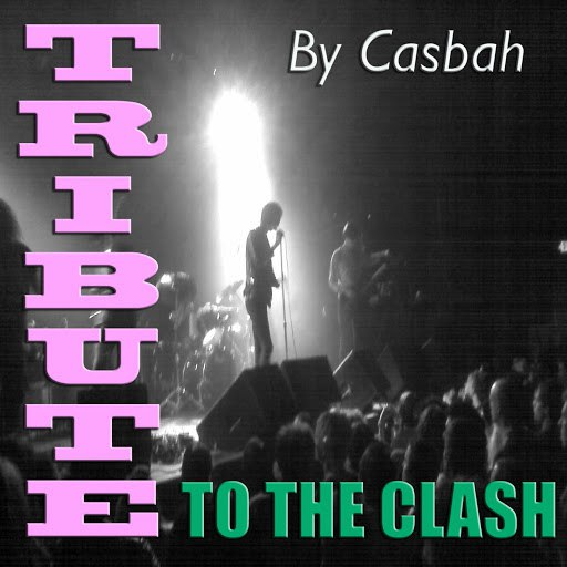 Casbah альбом Tribute To The Clash