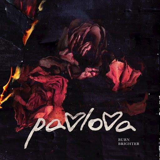 Pavlova альбом Burn Brighter