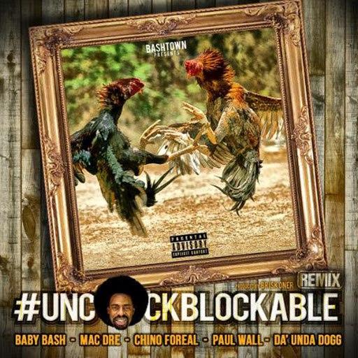 Baby Bash альбом Uncockblockable