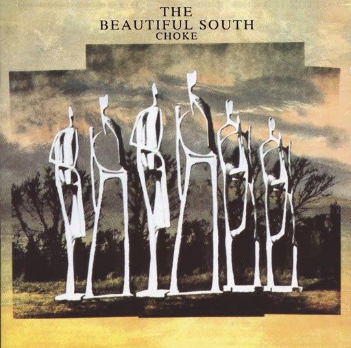 The Beautiful South альбом Choke