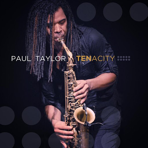 Paul Taylor альбом Tenacity