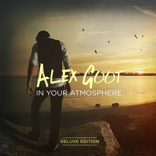 Alex Goot альбом In Your Atmosphere (Deluxe Edition)