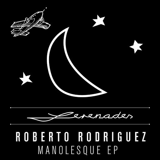 Roberto Rodriguez альбом Manolesque EP