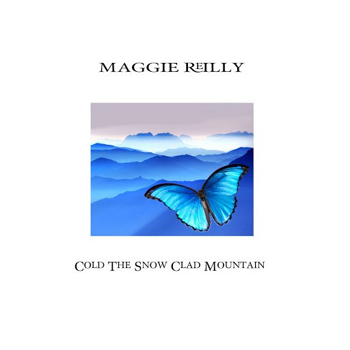 Maggie Reilly альбом Cold the Snow Clad Mountain